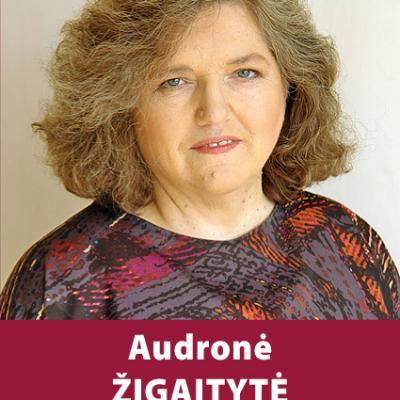 AUDRONĖ ŽIGAITYTĖ