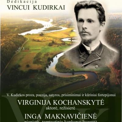Literatūrinė muzikinė dedikacija Vincui Kudirkai ,,Pašauktasis
