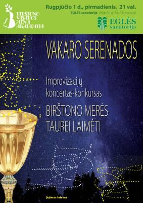 VAKARO SERENADOS EGLĖS SANATORIJOJE