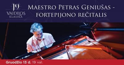 Maestro Petro Geniušo fortepijono rečitalis