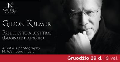 Gidonas Kremeris ''Preludes to a lost time''