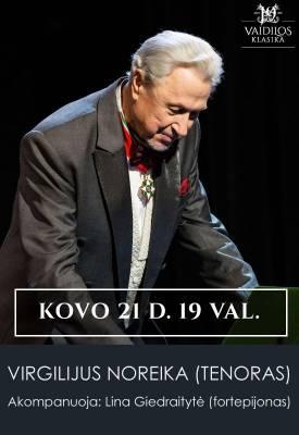 Maestro Virgilijus Noreika (tenoras)