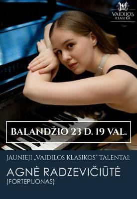 Jaunieji ''Vaidilos klasikos'' talentai: pianistė Agnė Radzevičiūtė