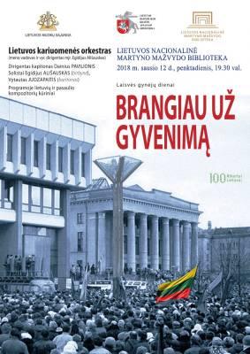 BRANGIAU UŽ GYVENIMĄ, koncertas Laisvės gynėjų dienai
