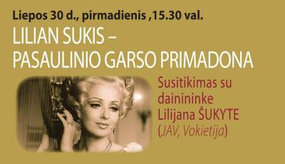 LILIAN SUKIS - PASAULINIO GARSO PRIMADONA