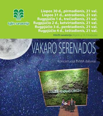 VAKARO SERENADOS