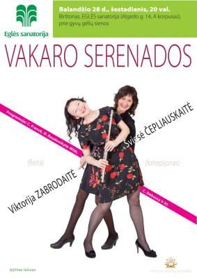 VAKARO SERENADOS. Viktorija Zabrodaitė ir Šviesė Čepliauskaitė