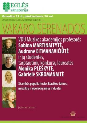 VAKARO SERENADOS. Sabina Martinaitytė ir Audronė Eitmanavičiūtė