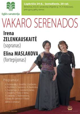 VAKARO SERENADOS. Irena Zelenkauskaitė ir Elina Maslakova