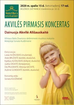 AKVILĖS PIRMASIS KONCERTAS