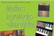 """""""Muzikinės improvizacijos – odiniai objektai"""""""
