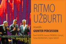 RITMO UŽBURTI. Ansamblis GIUNTER PERCUSSION
