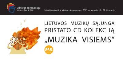 CD kolekcija MUZIKA VISIEMS Knygų mugėje