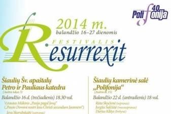 """Šiauliams - muzikinė XXXII festivalio """"Resurrexit"""" puokštė"""