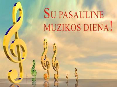 Spalio 1-oji - Pasaulinė muzikos diena!