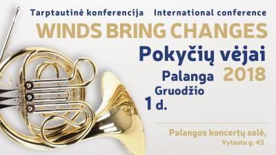 "Tarptautinė konferencia ""Winds Bring Changes 2018"""