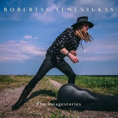 Gitaristas Robertas Semeniukas įrašė albumą su Lietuvos žvaigždėmis: jame – mano pakilimai ir nuopuoliai
