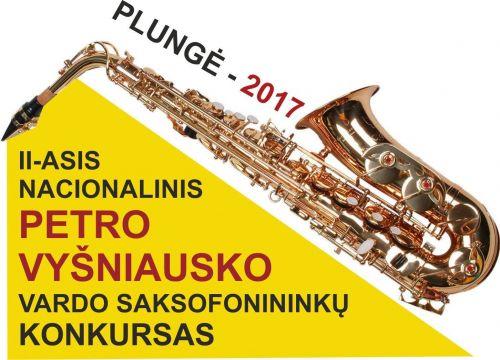 II Nacionalinis Petro Vyšniausko vardo saksofonininkų konkursas