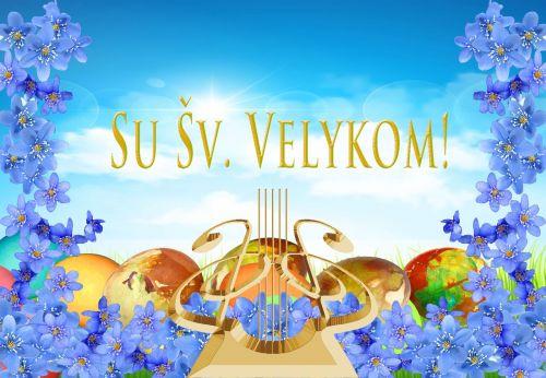 Su Šv. VELYKOM!