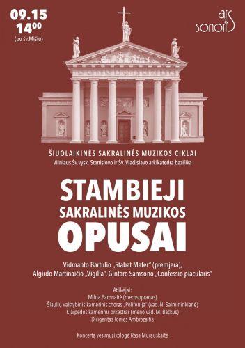 Vilniaus arkikatedroje – stambiųjų sakralinės muzikos kūrinių koncertas