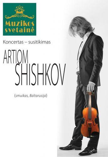 Muzikos svetainėje viešės smuikininkas Artiomas Šiškovas