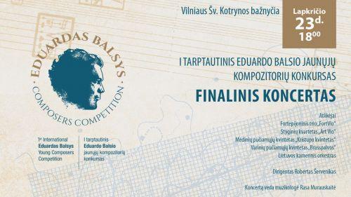 I Tarptautinio Eduardo Balsio jaunųjų kompozitorių konkurso finale – 11 geriausių kūrinių iš viso pasaulio