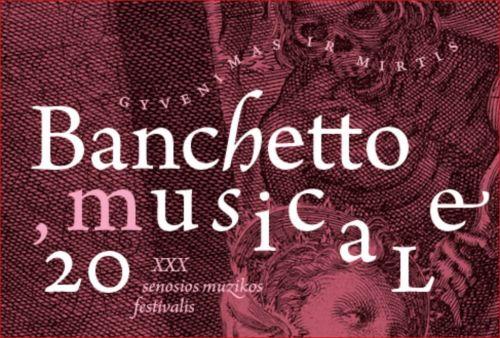 """""""Banchetto musicale '20"""": apie gyvenimą ir mirtį"""