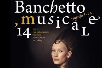 """""""Banchetto Musicale: Garsai iš Rytų ir Vakarų"""""""