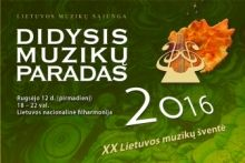 DIDYSIS MUZIKŲ PARADAS 2016